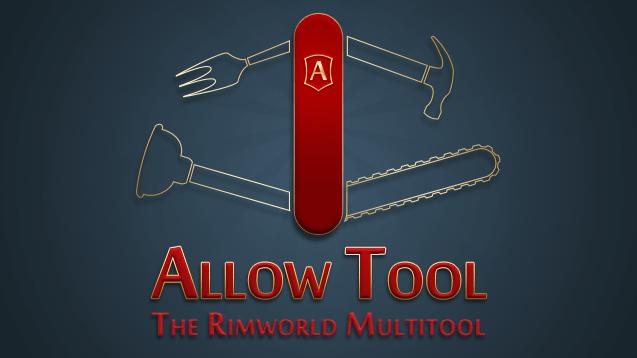 Rimworld - Allow Tool