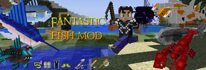 Minecraft - Превосходные рыбы / Fantastic Fish Mod