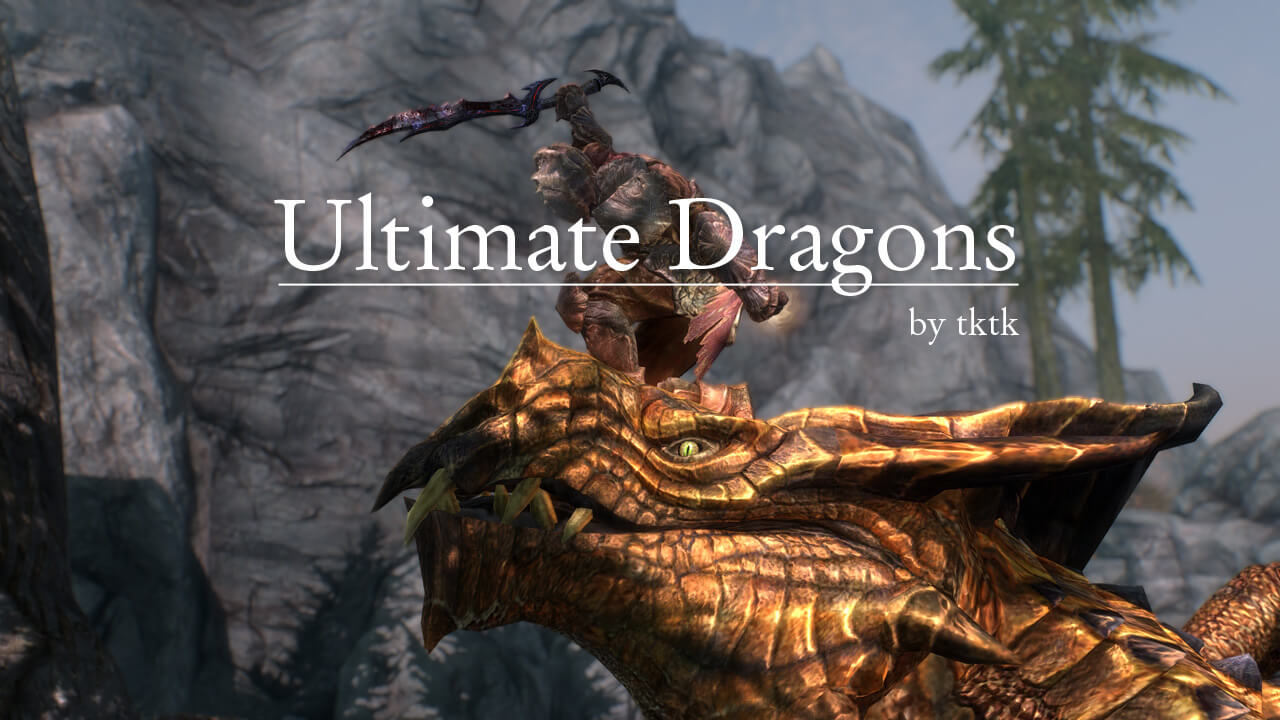 Skyrim - Абсолютные драконы / Ultimate Dragons