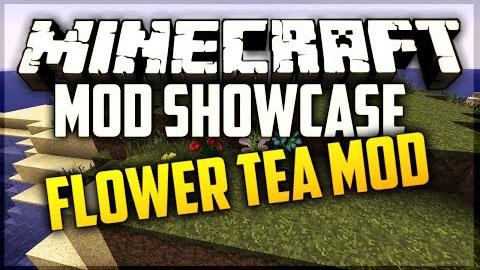 Minecraft - Цветочный чай / Flower Tea Mod
