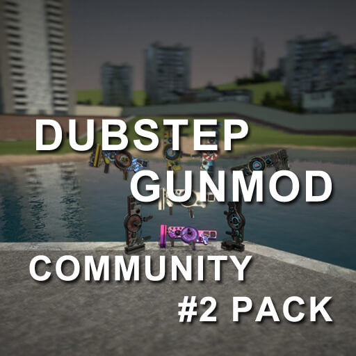 Garry's Mod 13 - Новые треки к Dubstep Gun [Community Pack]