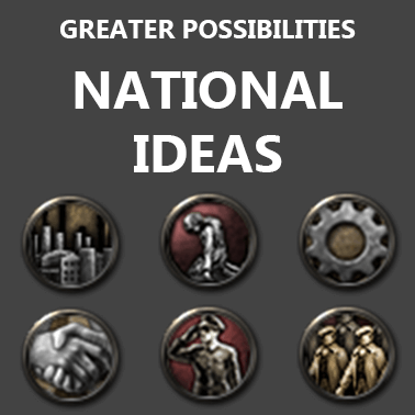 Hearts of Iron IV - Greater Possibilities: Национальные идеи