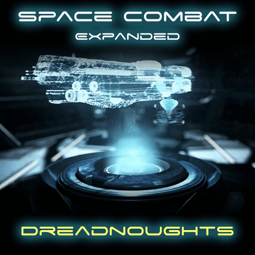 Stellaris - Space Combat Expanded - Dreadnought Class