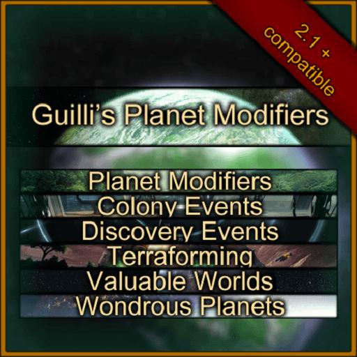 Stellaris - Guilli's Planet Modifiers - сотни модификаторов планет и многое другое!