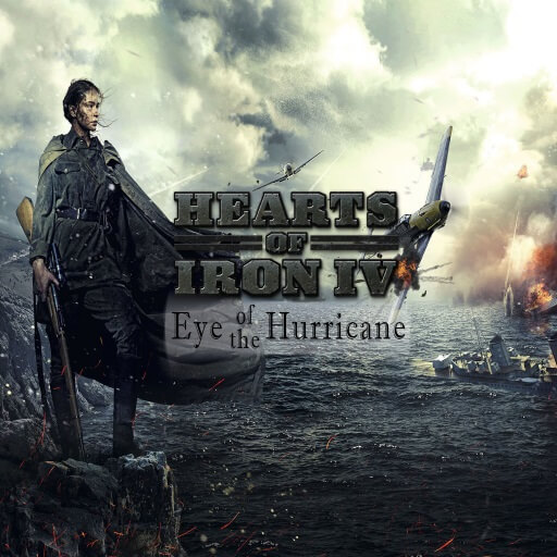 Hearts of Iron IV - Eye of the Hurricane