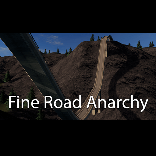 Cities: Skylines - Fine Road Anarchy