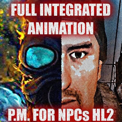 Garry's Mod - Full Integrated Animation P.M. for NPCs HL2