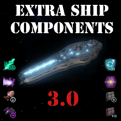 Stellaris - Extra Ship Components 3.0 - Новые компоненты кораблей