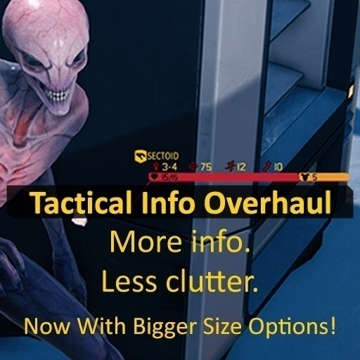 XCOM 2 - Tactical Information Overhaul [WotC]