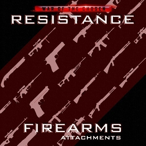 XCOM 2 - Улучшения для оружия сопротивления / Resistance Firearms - Attachments [WotC]