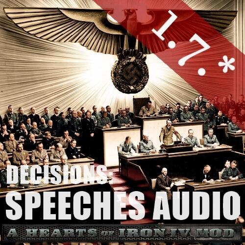 Hearts of Iron IV - Decisions: Speeches Audio / Решения: Речи (с аудио)