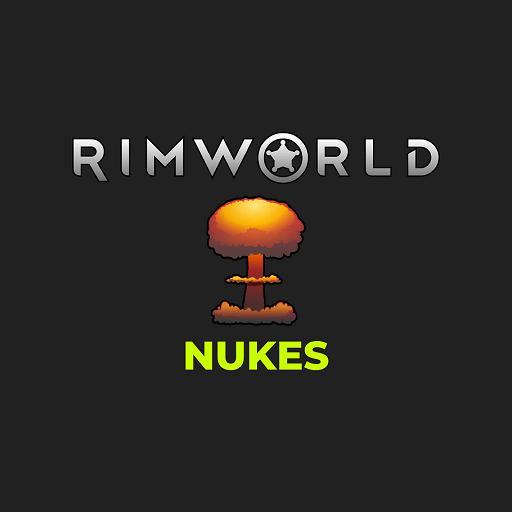 Rimworld - Ядерные взрывы / Nukes