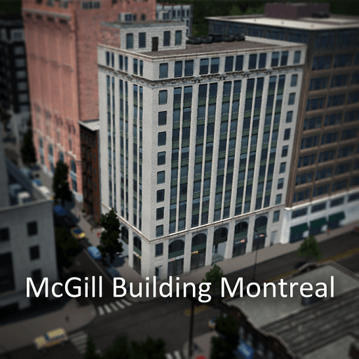 Cities: Skylines - McGill Building из Монреаля