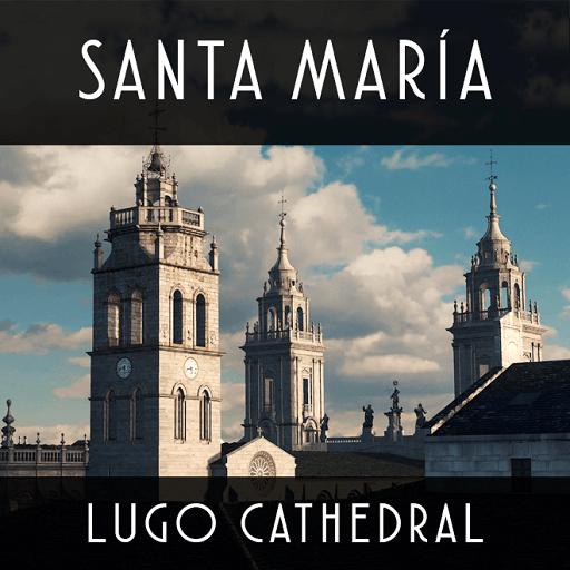 Cities: Skylines - Catedral de Santa María, Луго