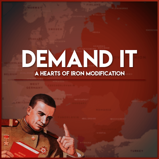 Hearts of Iron IV - Demand It!