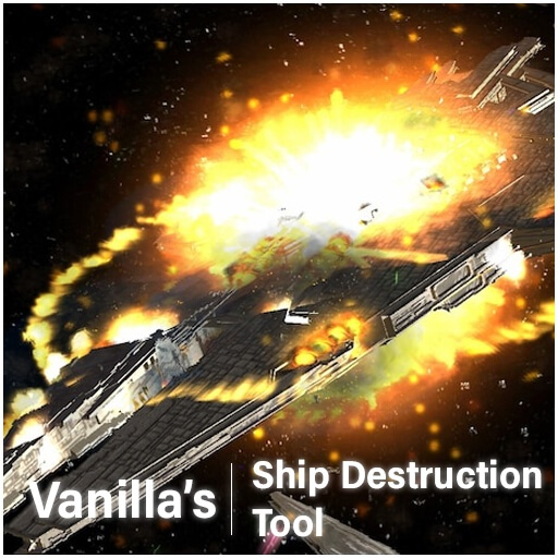 Garry's Mod - Vanilla's Ship Destruction Tool