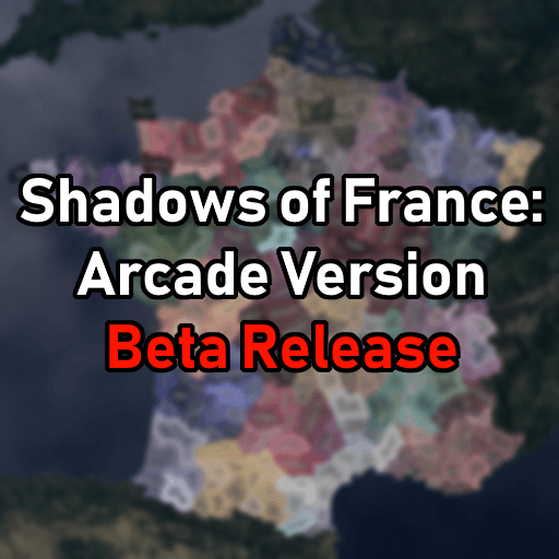 Hearts of Iron IV - Shadows of France: Arcade Version