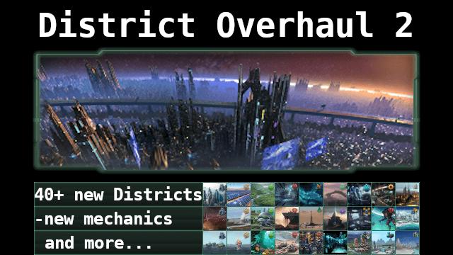 Stellaris - District Overhaul 2
